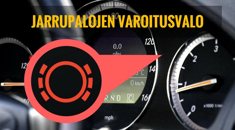 jarrupalojen varoitusvalo palaa auton mittaristossa
