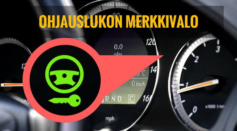 ohjauslukon merkkivalo palaa auton mittaristossa